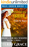 Thanksgiving Bride - A Gift For Roger (Brides For All Seasons Vol. 3 Book 1)