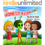 Children's books: The Honest Alien: Learn the important value of telling the truth! (A preschool bedtime picture book for children ages 3-8 18)