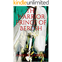 The Warrior Prince of Berush (The Edge of the Sword Book 1)