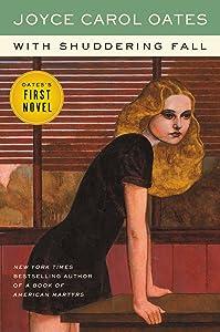 With Shuddering Fall: A Novel