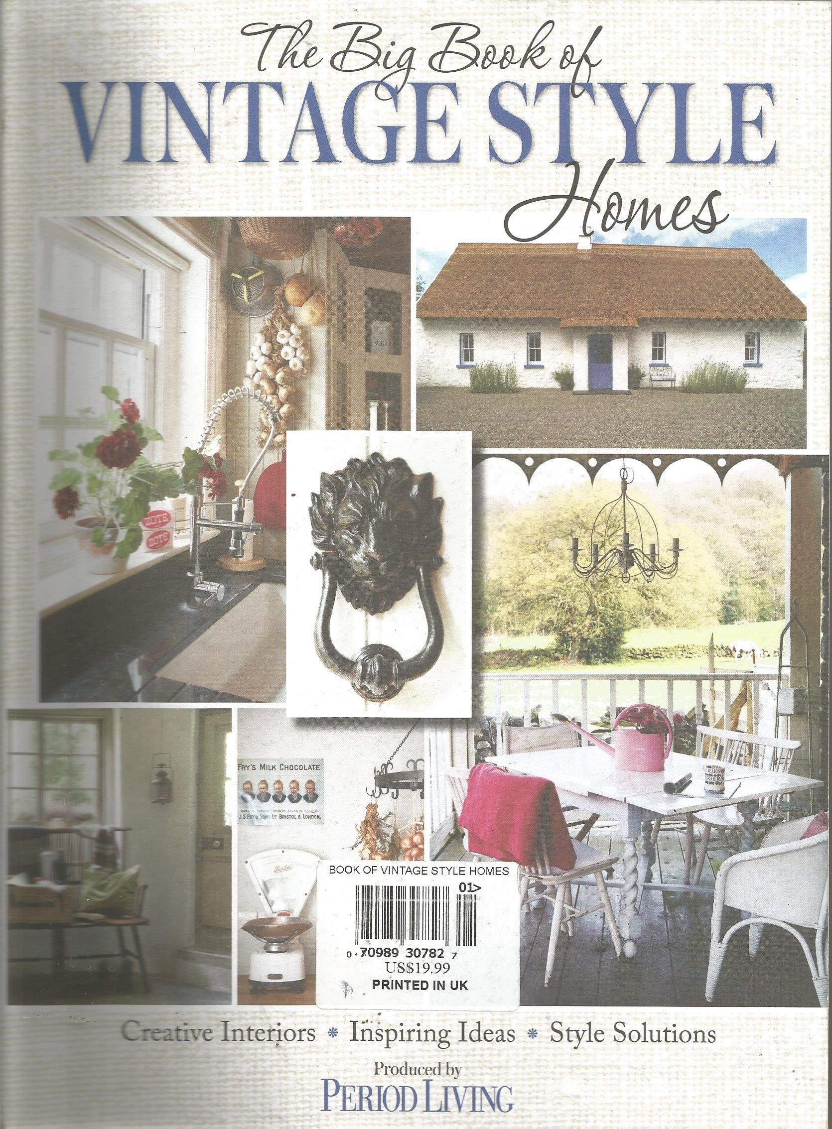 Period Living Magazine The Big Book of Vintage Style Homes pdf