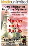Murder on the Rocks (Boddington Bay Cozy Mystery Series Book 1)