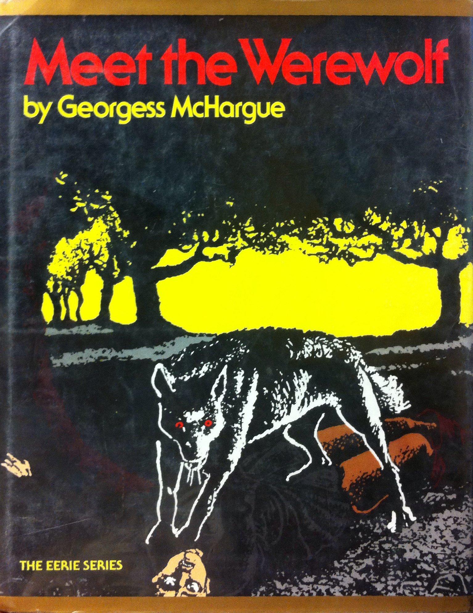 Meet the Werewolf (The Eerie Series): Georgess McHargue