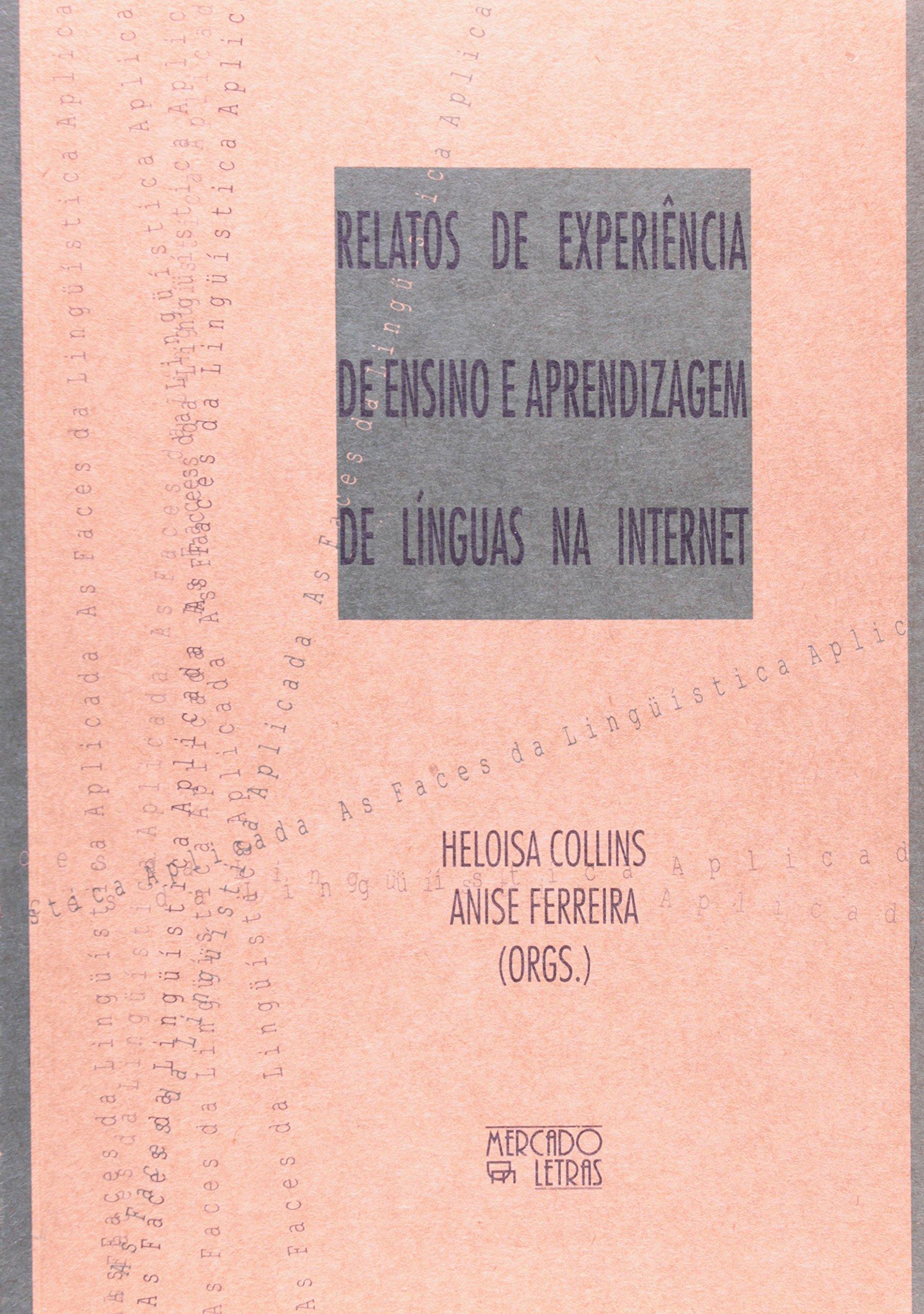 Read Online Relatos de Experiências de Ensino e Aprendizagem de Línguas na Internet (Em Portuguese do Brasil) pdf
