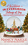 Christmas in Evergreen: Tidings of Joy: Based on the Hallmark Channel Original Movie