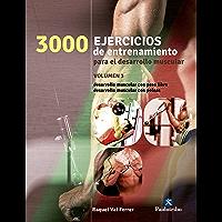 Tres 1000 ejercicios del desarrollo muscular: Volumen 3 (bicolor) (Deportes)