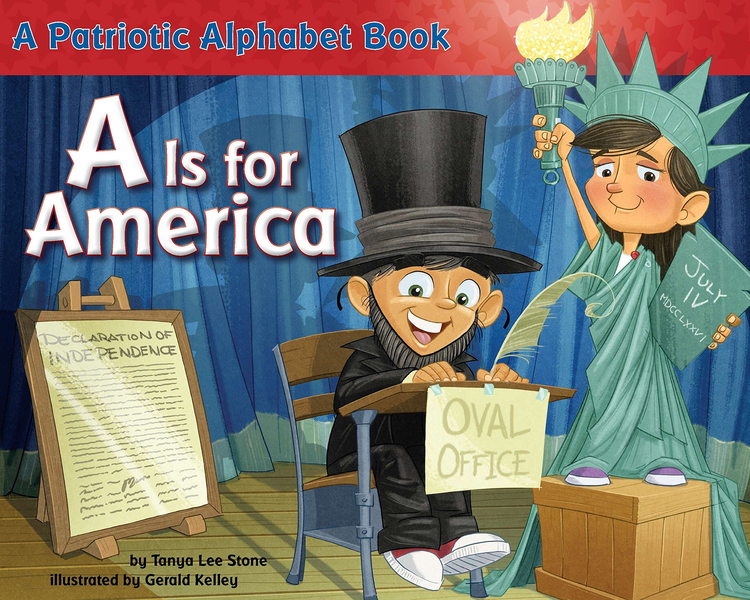 A Is For America  A Patriotic Alphabet Book