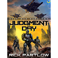 Judgment Day: A Military Sci-Fi Series (Holy War Book 2) (English Edition)