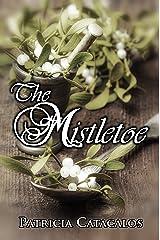 The Mistletoe Kindle Edition