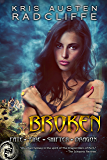 Broken: A Fate Fire Shifter Dragon Miniseries: Episode Two