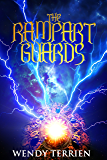 The Rampart Guards: Chronicle One in the Adventures of Jason Lex