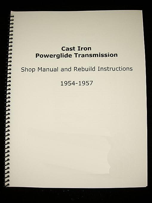 amazon com ct solutions ct2639 1954 1957 cast iron powerglide shop rh amazon com Powerglide Rebuild Tools Powerglide Repair Manual