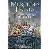 Eye Spy (Valdemar: Family Spies Book 2)