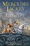 Eye Spy (Valdemar: Family Spies Book 2) (English Edition)