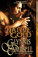 Native Gold (California Legends Trilogy Book 1) Kindle Edition