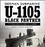 German submarine U-1105 'Black Panther': The naval archaeology of a U-boat