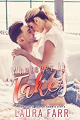Whatever it Takes (Healing Hearts book 3) Kindle Edition