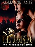 The Uprising (The Mackenzie Duncan Series Book 3)