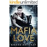 Mafia Love (The Accidental Mafia Queen Book 3)