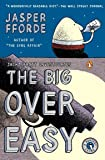 The Big Over Easy: A Nursery Crime (A Nursery Crime Novel)