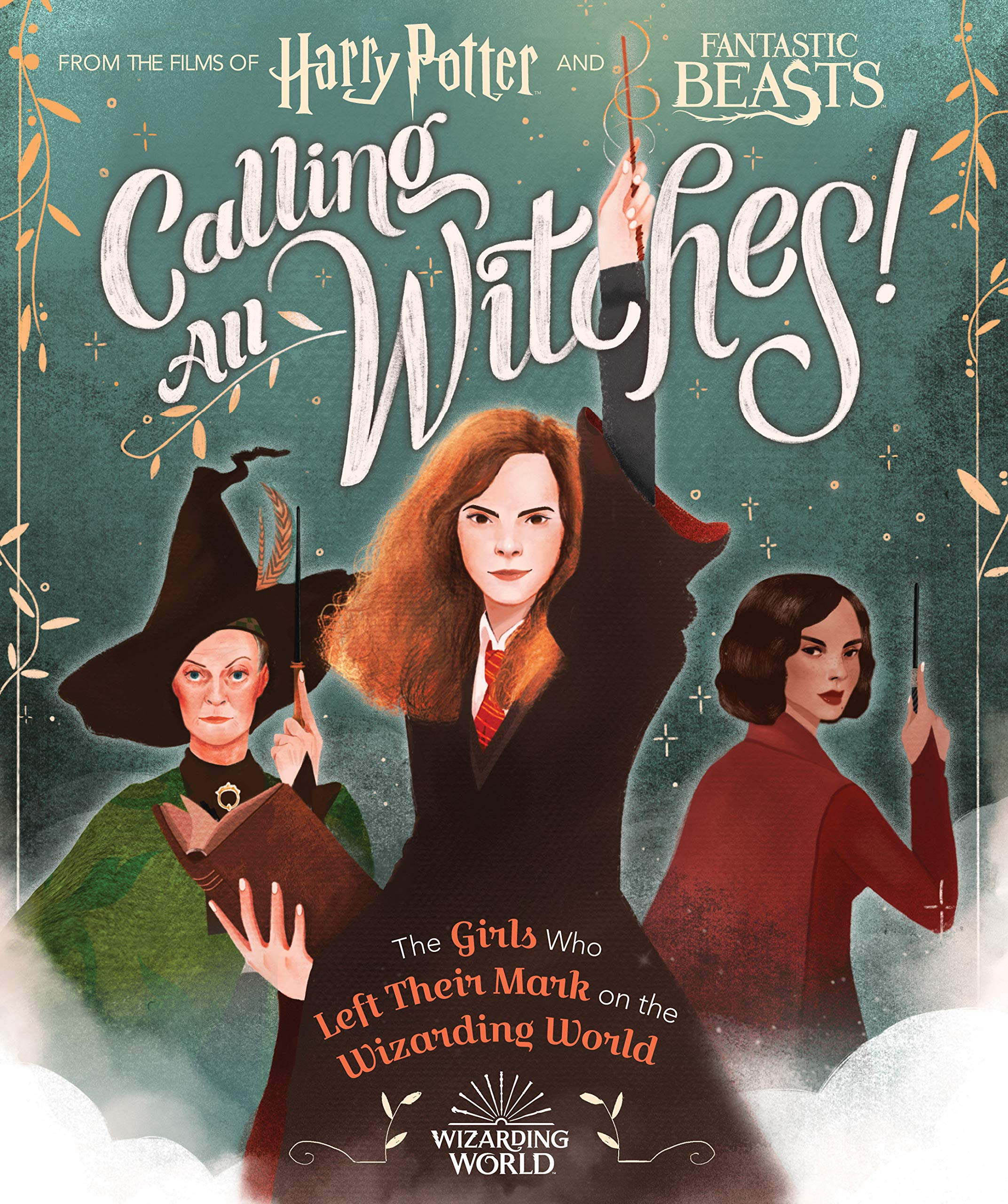 Calling All Witches! The Girls Who Left Their Mark on the Wizarding World (Harry Potter and Fantastic Beasts): Calkhoven, Laurie, Tobacco, Violet: 9781338322972: Amazon.com: Books