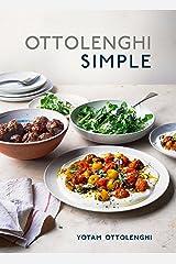 Ottolenghi Simple: A Cookbook Kindle Edition