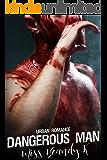 Dangerous Man: Urban Romance