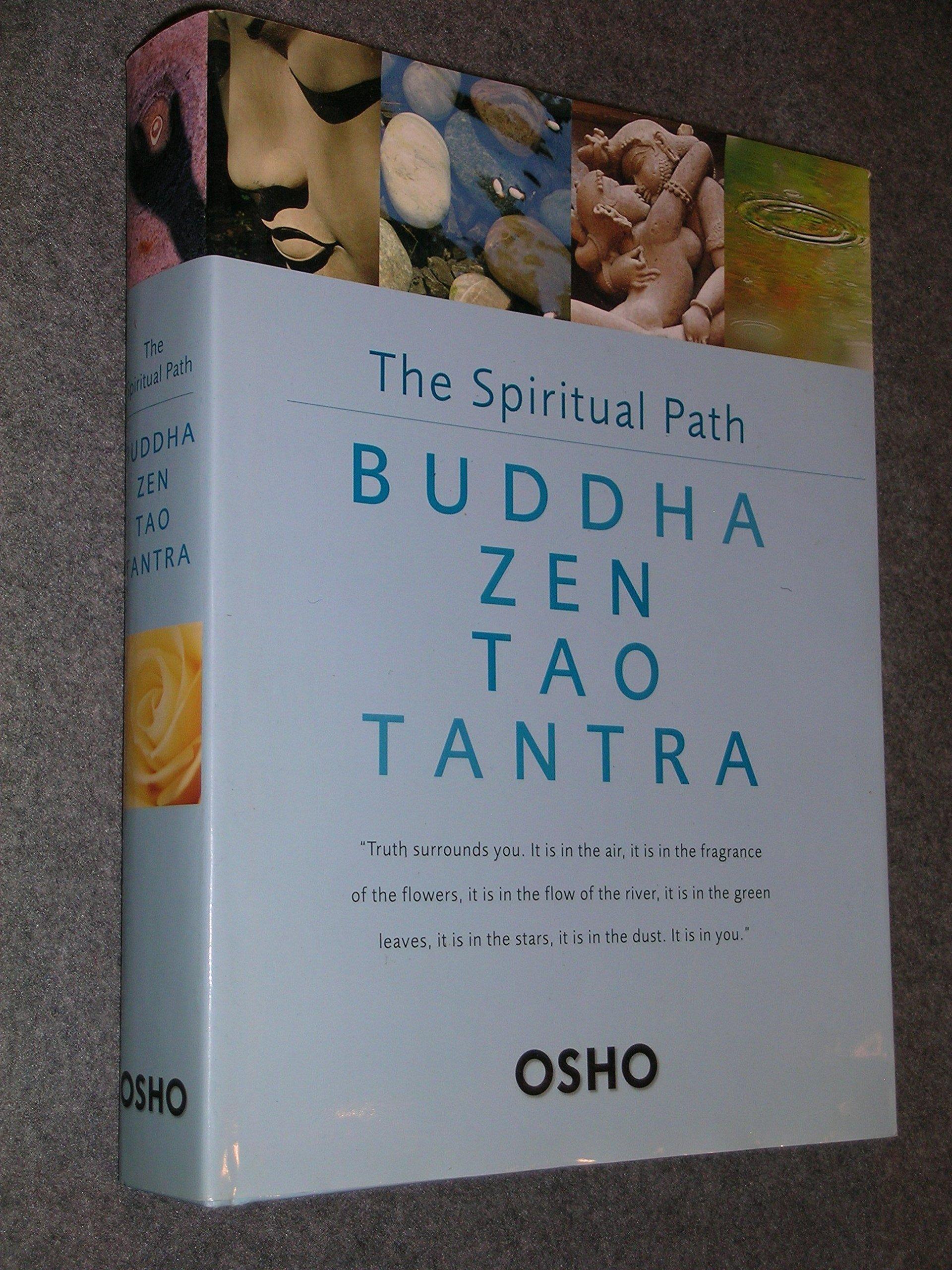 The Spiritual Path: Buddha Zen Tao Tantra ebook