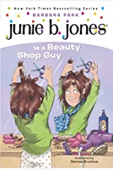 Junie B. Jones #11: Junie B. Jones Is a Beauty Shop Guy Kindle Edition