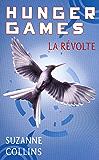Hunger Games, tome 3 : La révolte - version française