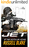 JET - Incarceration: (Volume 10)