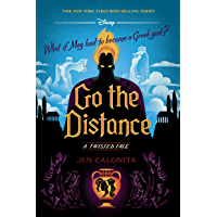 Go the Distance: A Twisted Tale (Twisted Tale, A)