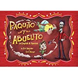 Paquito y Abuelito / Paquito and Grandpa (English and Spanish Edition)
