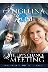 The Reunion: Shelby's Chance Meeting (Starting Over Series Book 4)
