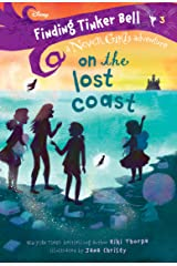 Finding Tinker Bell #3: On the Lost Coast (Disney: The Never Girls) Kindle Edition