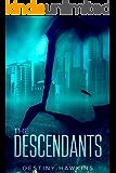 The Descendants (The Descendants Series Book 1)