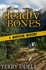 Deadly Bones (Mapleton Mystery Book 2) Kindle Edition