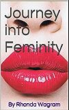 Journey into Feminity (English Edition)