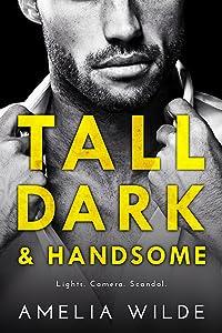Tall Dark & Handsome
