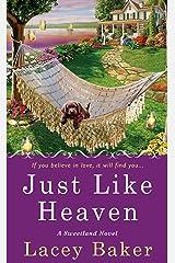 Just Like Heaven: A Sweetland Mystery Kindle Edition