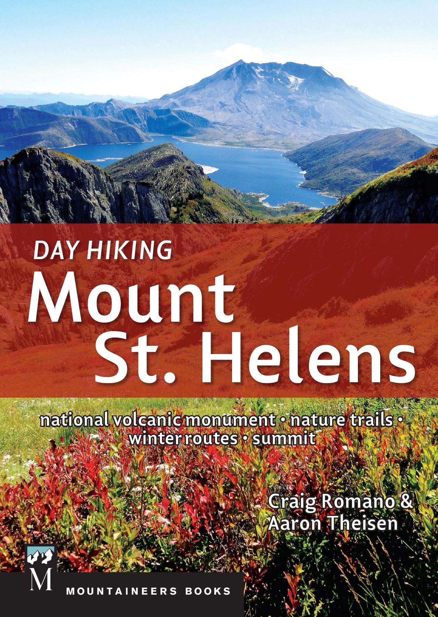 Read Online Day Hiking Mount St. Helens pdf epub