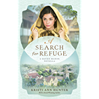A Search for Refuge (Haven Manor): A Haven Manor Novella (English Edition)
