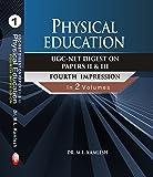 U G C - NET DIGEST ON PAPER II & III PHYSICAL EDUCATION (FOURTH IMPRSSION)-2017