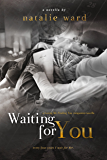 Waiting For You: a Losing Me Finding You companion novella