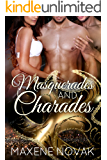 Masquerades and Charades: A MMF Bisexual Romance