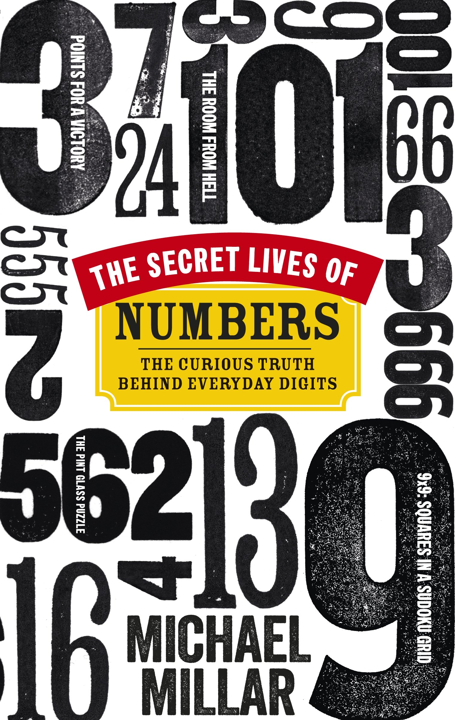 Read Online The Secret Lives of Numbers: The Curious Truth Behind Everyday Digits PDF
