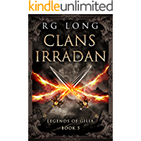 Clans of Irradan (Legends of Gilia Book 5)