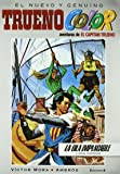 ¡La ola implacable! Y otras aventuras de El Capitán Trueno (Trueno Color 4) (B CÓMIC)