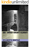 COH - ONÍRICO (DREAM´S ELEMENT) (English Edition)