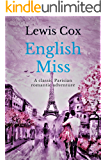 English Miss: A classic Parisian romantic adventure (Lewis Cox Classic Romances)